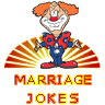 Marriage jokes